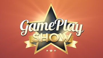 GamePlay SHOW